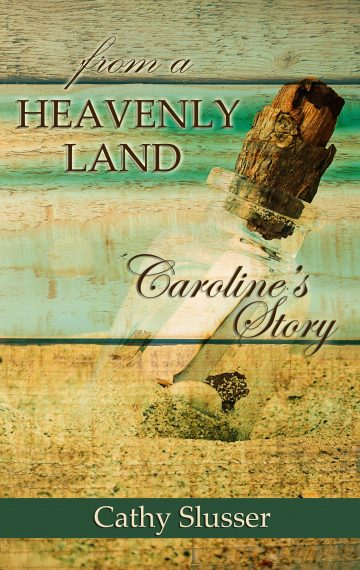 From a Heavenly Land: Caroline's Story