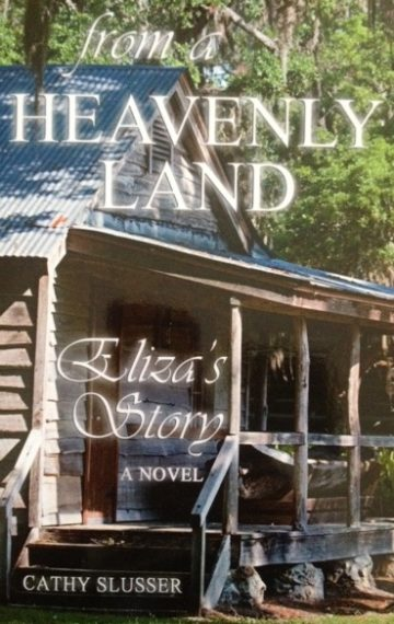 From a Heavenly Land: Eliza's Story